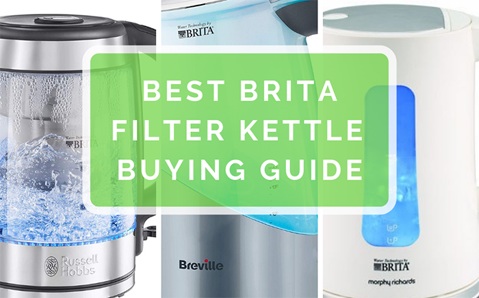 Best Brita filter kettle buying guide